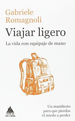Viajar ligero: La vida con equipaje de mano