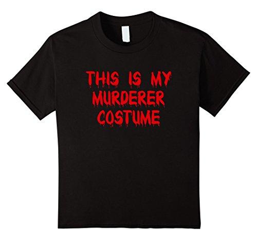 Kids This Is My Murderer Costume Funny Killer Halloween T-Shirt 8 Black