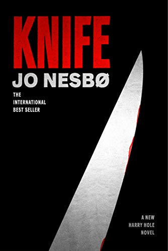 Knife: A New Harry Hole Novel (Harry Hole Series) (Bats Of United States)