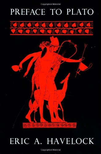 Preface to Plato (History of the Greek Mind)