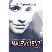 Malevolent (A Kendra Sparks Novel Book 2)