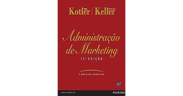 Administracao De Marketing 12ed Ebook Kotler Philip Keller