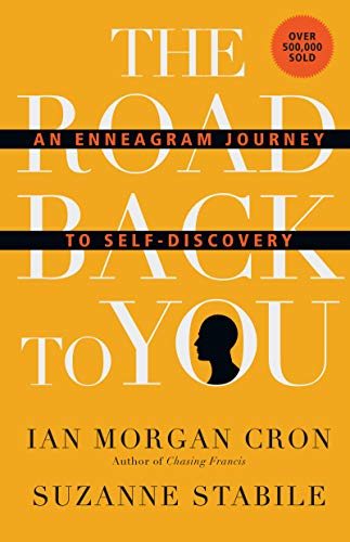 The Road Back to You: An Enneagram Journey to