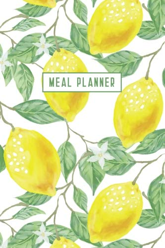Meal Planner: Weekly Food Planner Journal Book with Grocery List - The Notebook To Plan Dinner And More - by Wren Wainwright