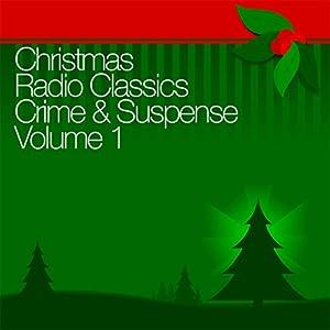 Christmas Radio Classics Radio/TV Program