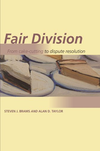 Fair Division: From Cake-Cutting to Dispute Resolution ()