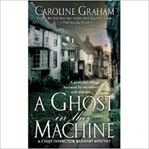 A Ghost in the Machine (A Chief Inspector Barnaby Mystery)