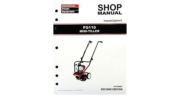 amazon com honda fg110 tiller service repair shop manual garden rh amazon com honda fg100 manual honda gx200 manual pressure washer