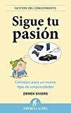 Sigue tu pasión (Gestión del conocimiento)
