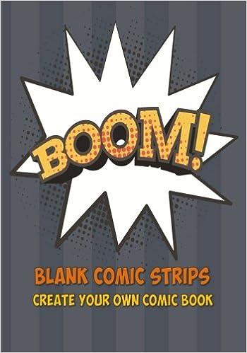 Blank Comic Strips: Create your own Comics  (7