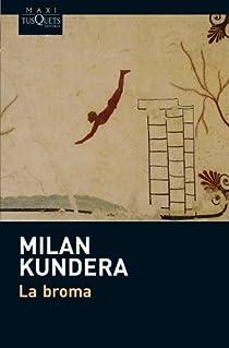La broma par Kundera