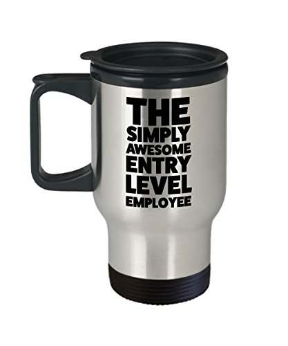 Funny Entry Level Employee Travel Mug - Fathers Day and Mothers Day Gifts for Employee From Boss Birthday Appreciation Day Thank You Men Women (Best Entry Level Employees)