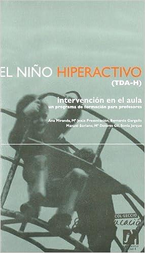 Descargas gratuitas de libros El niño hiperactivo (TDA-H) (Educació) 8480212330 PDF RTF DJVU