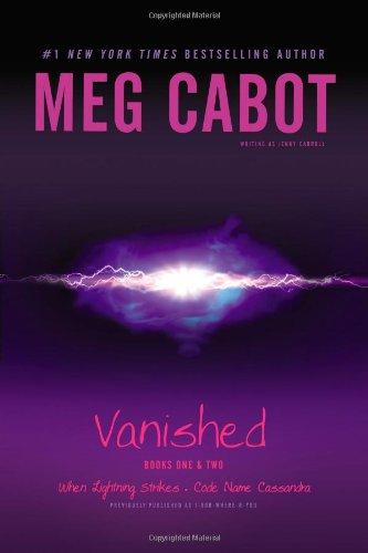 Read Online Vanished Books One & Two: When Lightning Strikes; Code Name Cassandra pdf