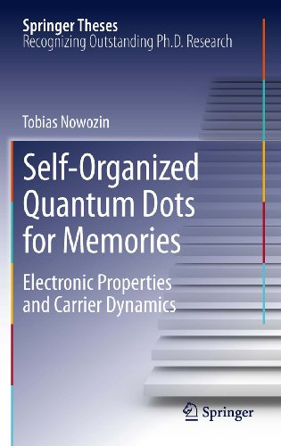 Download Self-Organized Quantum Dots for Memories: Electronic Properties and Carrier Dynamics (Springer Theses) Pdf