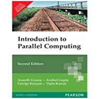 An Introduction to Parallel Computing: Design and Analysis of Algorithms, 2e