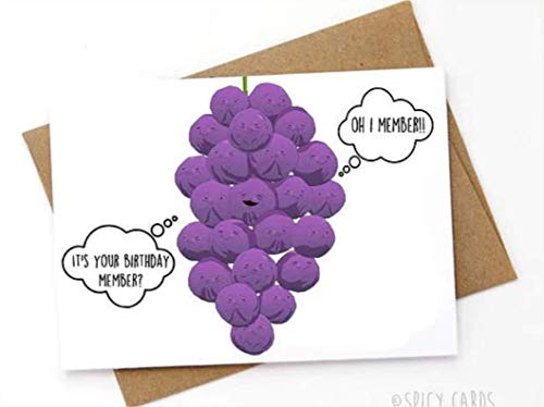 member? Oh Its your Bday Funny member berries Birthday card I member!- High quality greeting card