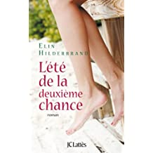 L'été de la deuxième chance (Romans étrangers) (French Edition)