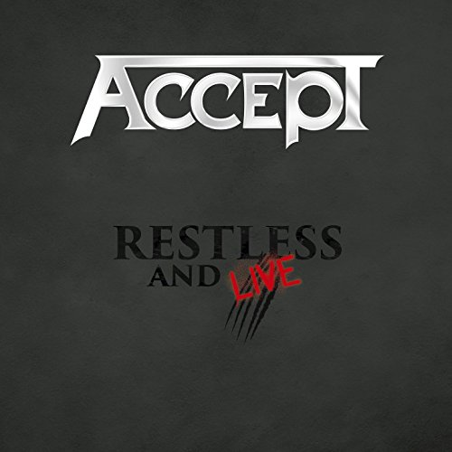 Accept - Restless And Live - 2CD - FLAC - 2017 - RiBS Download