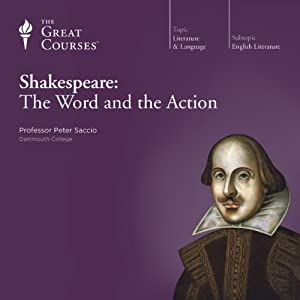 Shakespeare: The Word and the Action Lecture