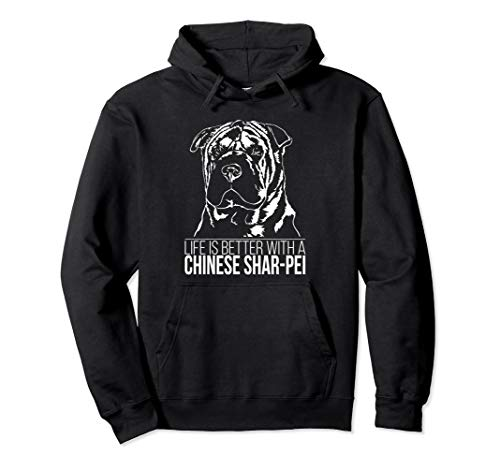 Proud Chinese Shar-Pei life is better dog gift present Pullover Hoodie