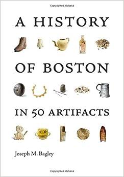 Descargar Libros En Ebook A History Of Boston In 50 Artifacts Paginas Epub