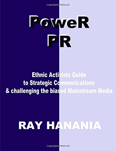 Read Online PoweR Pr: Ethnic Activists Guide to Strategic Communications ebook