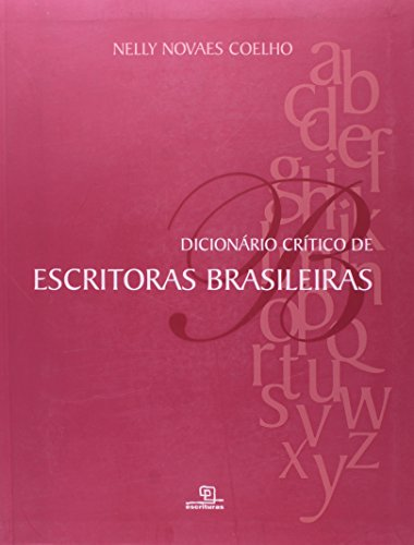 Dicionário Critico de Escritoras Brasileiras