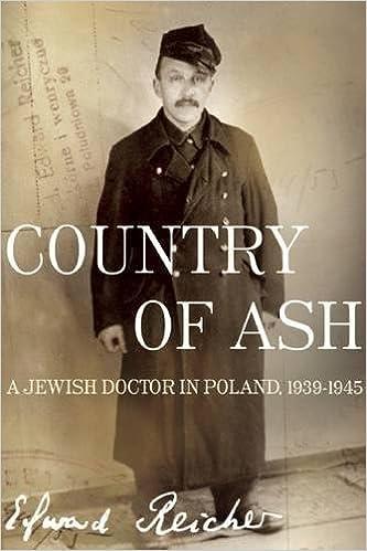 Country of ash a jewish doctor in poland 19391945 edward reicher country of ash a jewish doctor in poland 19391945 edward reicher magda bogin elisabeth bizouard reicher 9781934137451 amazon books fandeluxe Gallery