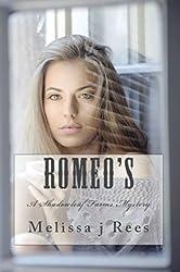 Romeo's: Melissa j Rees