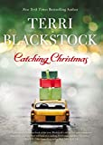 """Catching Christmas"" av Terri Blackstock"