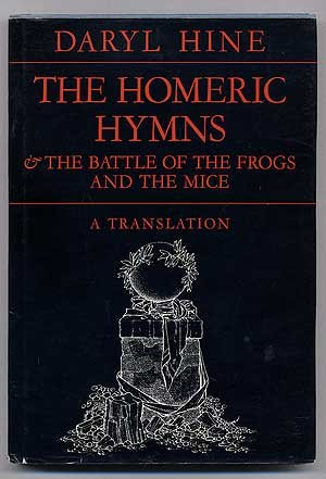 The Homeric Hymns and The Battle of The Frogs and Mice