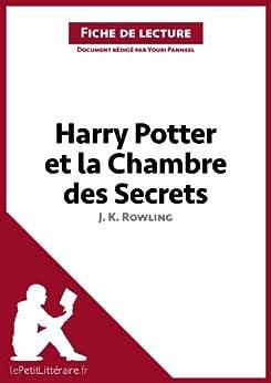 Harry potter et la chambre des secrets de j k rowling - La chambre des officiers resume detaille ...