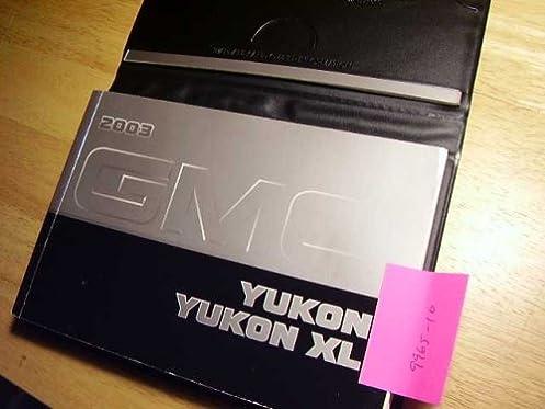 2003 gmc yukon owners manual gmc amazon com books rh amazon com 2003 gmc envoy owner's manual 2003 gmc sierra owners manual