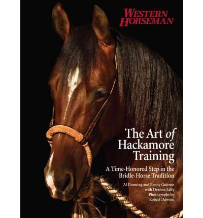 (The Art of Hackamore Training: A Time-Honored Step in the Bridle-Horse Tradition (Paperback) - Common)