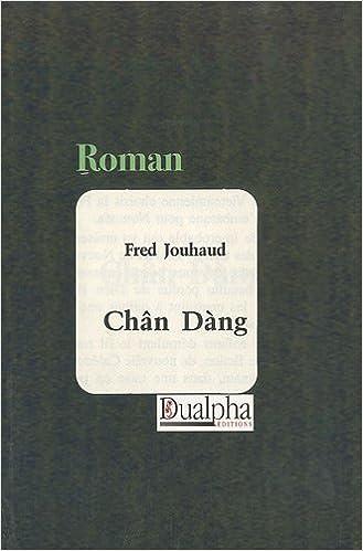 Lire un Un Caillou pour les Chân Dàng pdf, epub