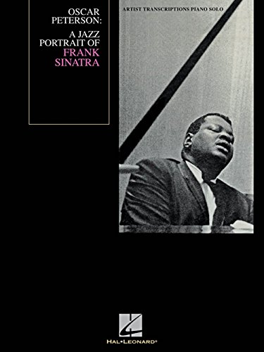 - Hal Leonard Oscar Peterson - A Jazz Portrait Of Frank Sinatra - Artist Transcription for Piano
