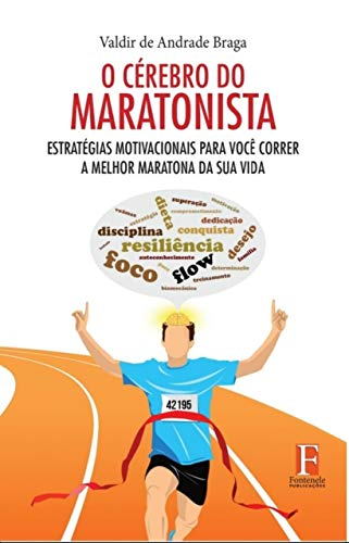 Amazon Com O Cérebro Do Maratonista Estratégias