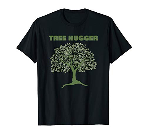(Earth Day Tree Hugger T-Shirt)