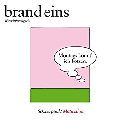 brand eins audio: Motivation
