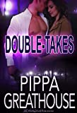 Double Takes (Pike's Bluff Book 1)