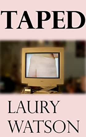 Taped (Dom/Sub Book 4) - Kindle edition by Watson, Laury ...
