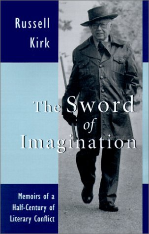 Sword Of Imagination: Memoirs Half Century Literary Conflict by Russell Kirk - Rapids Mall Mi Grand