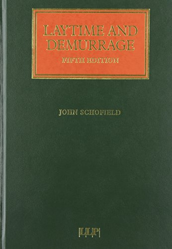 Laytime and Demurrage: Fifth Edition (Lloyd's Shipping Law Library)