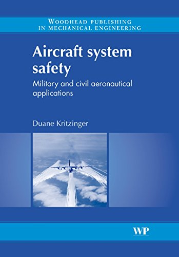 Aircraft System Safety: Military and Civil Aeronautical Applications (Woodhead Publishing in Mechanical Engineering)