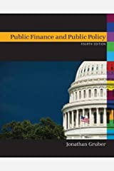 Public Finance and Public Policy Fourth Edition Hardcover