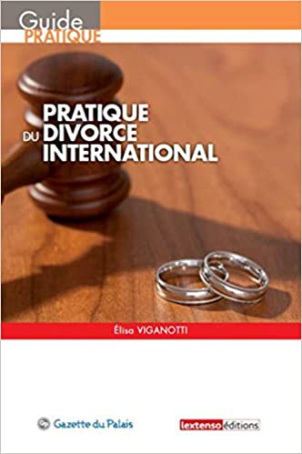Pratique du divorce international pdf