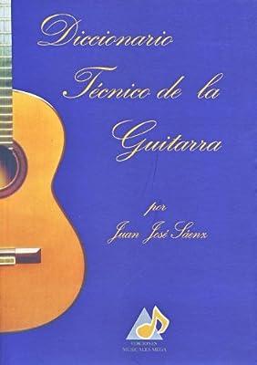SAENZ J.J. - Diccionario Tecnico de la Guitarra: Amazon.es: SAENZ ...