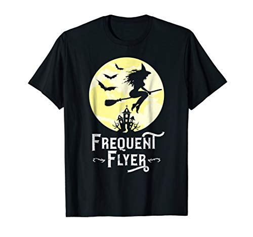Frequent Flyer Shirt Funny Witch Halloween Teacher