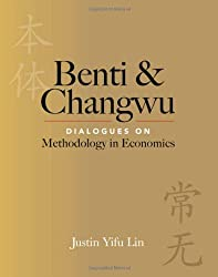 Benti and Changwu Dialogues on Methodology in Economics